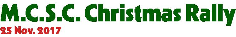 M.C.S.C.クリスマスラリー